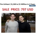 Tim Grittani – $1,500 to $1 Million In 3 Years